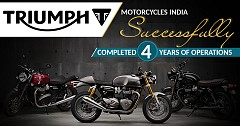 Triumph Motorcycles India Successfully Completed Four Years of Operations