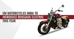 UM Motorcycles India to Introduce Renegade Electric This Year