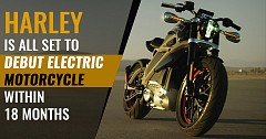 Harley is All set to Debut Electric Motorcycle Within 18 Months
