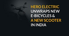Hero Electric Unwraps New E-Bicycles and A New Scooter in India