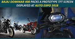 Bajaj Dominar 400 Packs a Prototype TFT Screen, Displayed at Auto Expo 2018