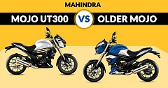 New And Remodelled Premium Mahindra Mojo UT300 Vs Older Mojo