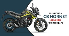 2018 Honda CB Hornet Launched For INR 84,675