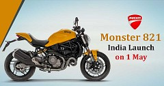 2018 Ducati Monster 821 India Launch on 1 May