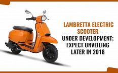 Lambretta Electric Scooter Under Development; Expect Unveiling Later in 2018