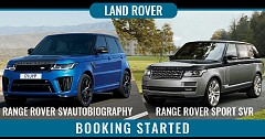 Range Rover SVAutobiography And Sport SVR Booking Started