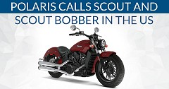 Polaris Calls Off Indian Scout and Scout Bobber in the US