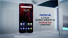 Nokia 6.1 Plus Global Variant as Nokia X6 Launched in Hong Kong