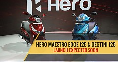 Hero Maestro Edge 125 and Destini 125 to Launch in Diwali 2018