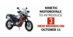Kinetic Motoroyale to Introduce 3 New International Brands on Coming October 11