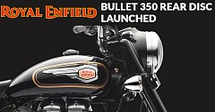 Royal Enfield Bullet 350 with Rear Disc Brake Launched, Priced at INR 1.26 lakhs