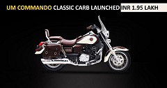 UM Motorcycles Launches Commando Classic Carb variant at INR 1.95 Lakh