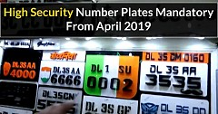 High Security Number Plates Are Mandatory in All Vehicles From April 1, 2019