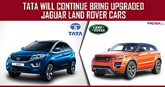 TATA Will Continue To Bring Upgraded Jaguar Land Rover Cars