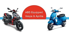 ABS Equipped Aprilia, Vespa Scooters Now Available on Sale in India