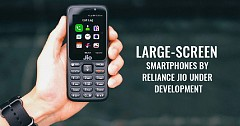Affordable Large-screen Smartphones by Reliance Jio Under Development