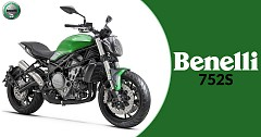 Benelli 752S India Launch Likely by This Year End