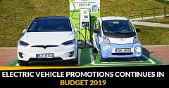 Electric Vehicle Promotions Continues in Budget 2019