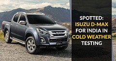 Spotted: Isuzu D-Max For India in Cold Weather Testing