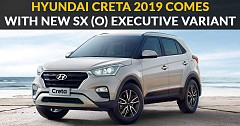 Hyundai Creta 2019 Comes With Revised Features & New SX (O) Executive Variant