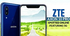 ZTE Axon 10 Pro Spotted Online Featuring 5G
