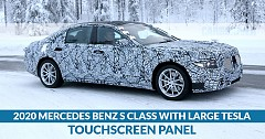 2020 Mercedes- Benz S Class To Come With Large Tesla-Like Touchscreen Infotainment Panel