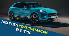Fully Electric Next-gen Porsche Macan Confirmed