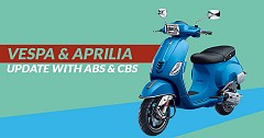 Vespa and Aprilia Scooters Get Updated with CBS or ABS- Check Out New Prices