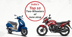 India's Top 10 Two-Wheelers of June 2019