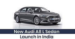 New Audi A8 L Sedan Set to Launch in India by the end of 2019