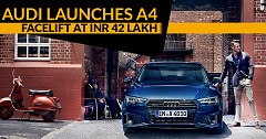 Audi Launches A4 facelift at INR 42 lakh