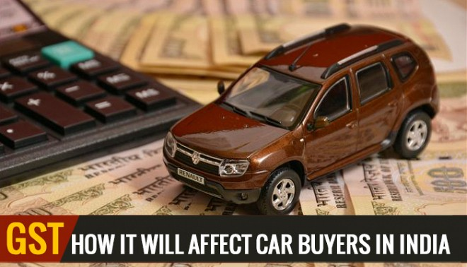 GST ACT: How it will affect Car Buyers in India