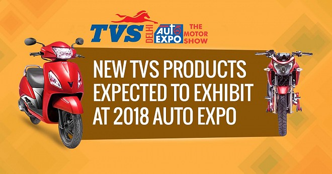 TVS Products Expected Exhibit at 2018 Auto Expo