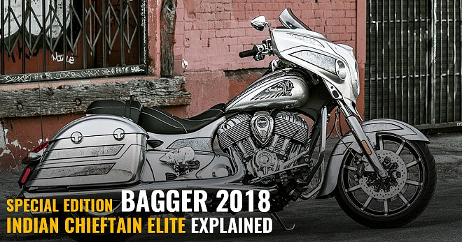 Special Edition Bagger 2018 Indian Chieftain Elite Explained