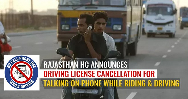 Rajasthan HC Announces Driving License Cancellation