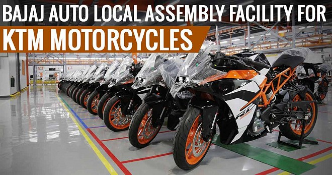 Bajaj Auto Local Assembly Facility for KTM Motorcycles