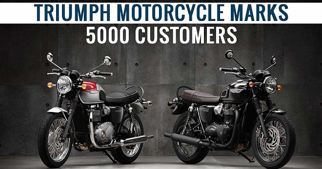 Triumph Motorcycle achieves 5000 happy customers