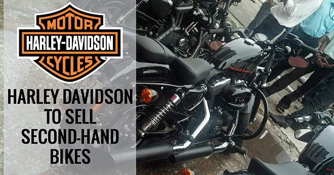 Harley Davidson to Sell Second-Hand Bikes