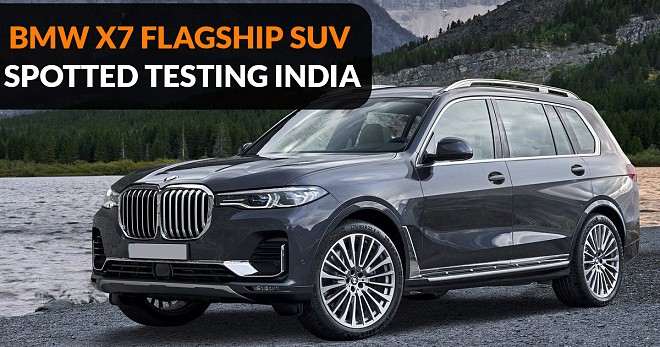 BMW X7 Flagship SUV Spotted Testing India