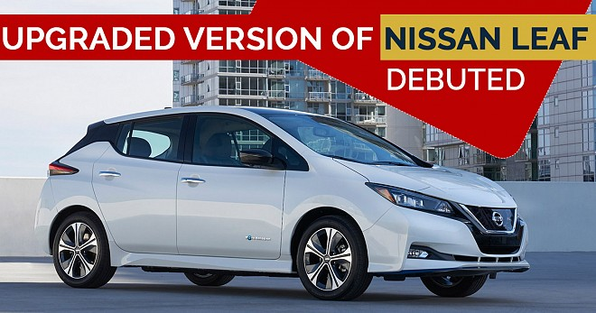 Upgraded Version of Nissan Leaf Debuted