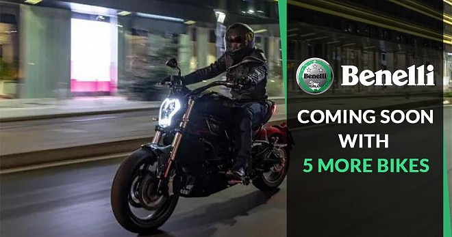 Benelli Coming Soon With 5 More Bikes