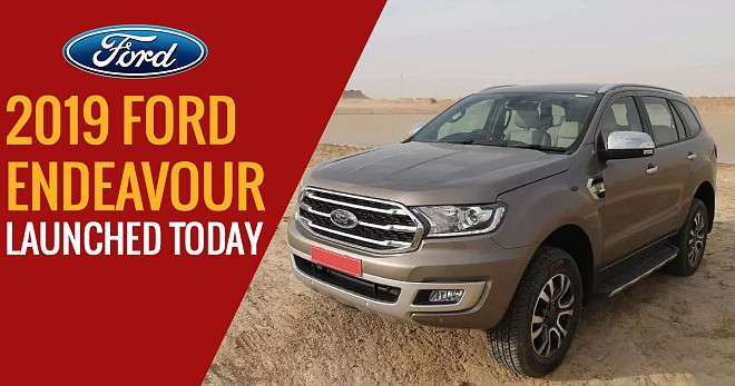 2019 Ford Endeavour Launch Today