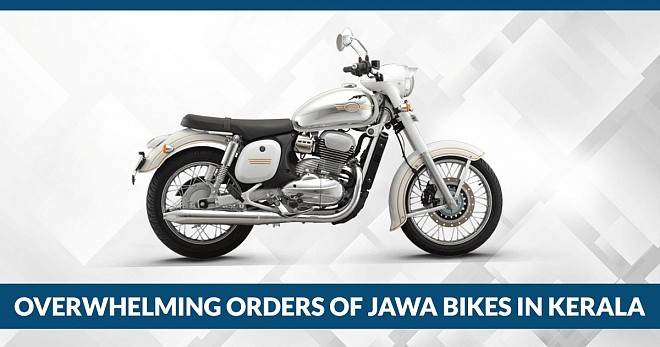 Overwhelming Orders of Jawa Bikes in Kerala