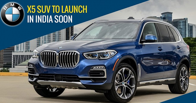 BMW X5 SUV Launch Soon