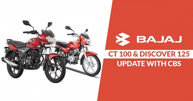 Bajaj CT 100 and Discover 125 Update with CBS