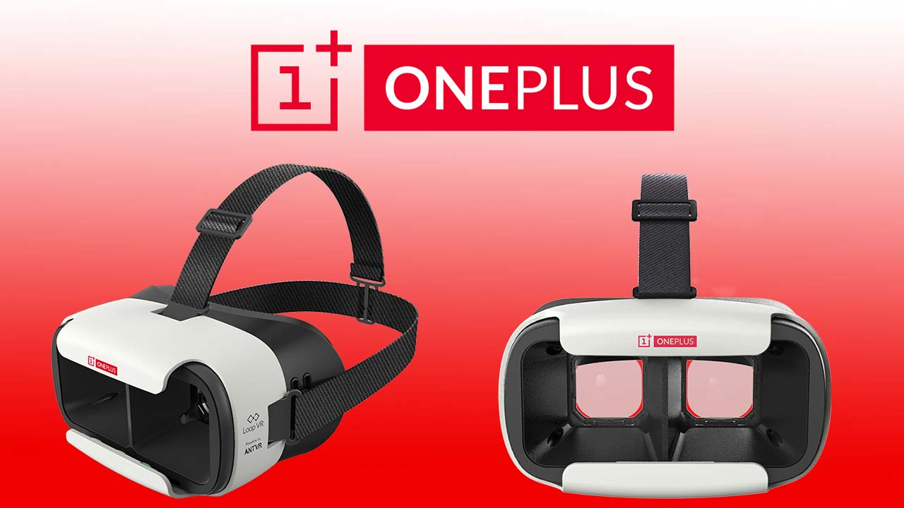 OnePlus Loop VR Headset Sold Out In Less Than 1 Minute on ...