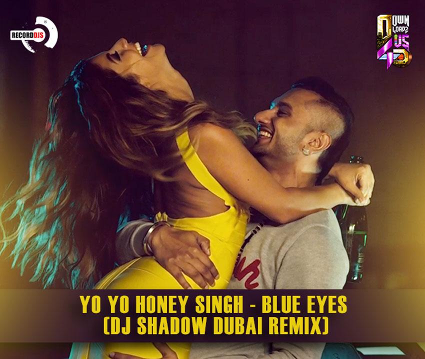 download song mp3 blue eyes yo yo honey singh