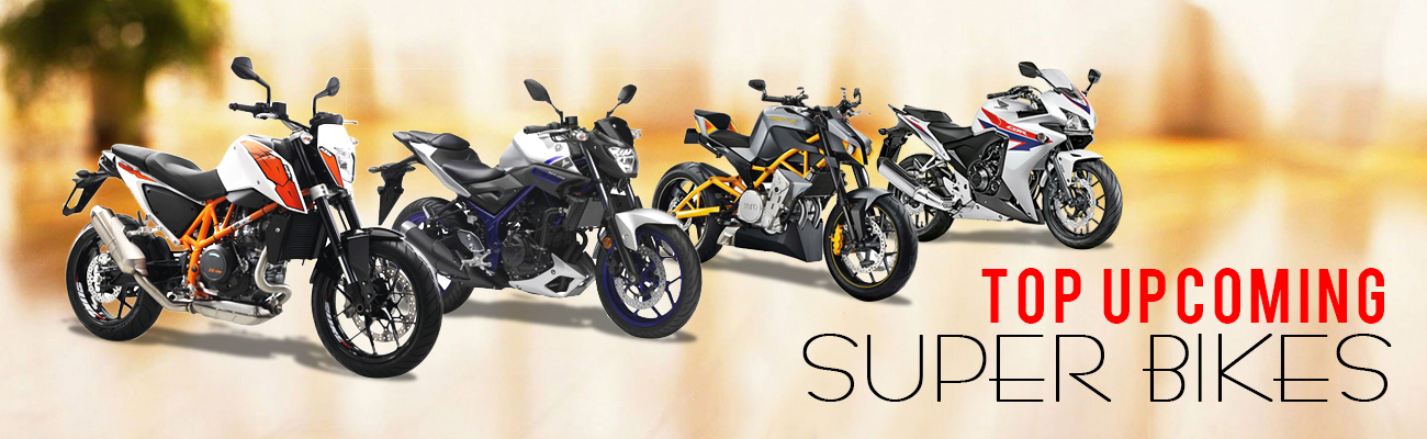 Top Upcoming Super Bikes