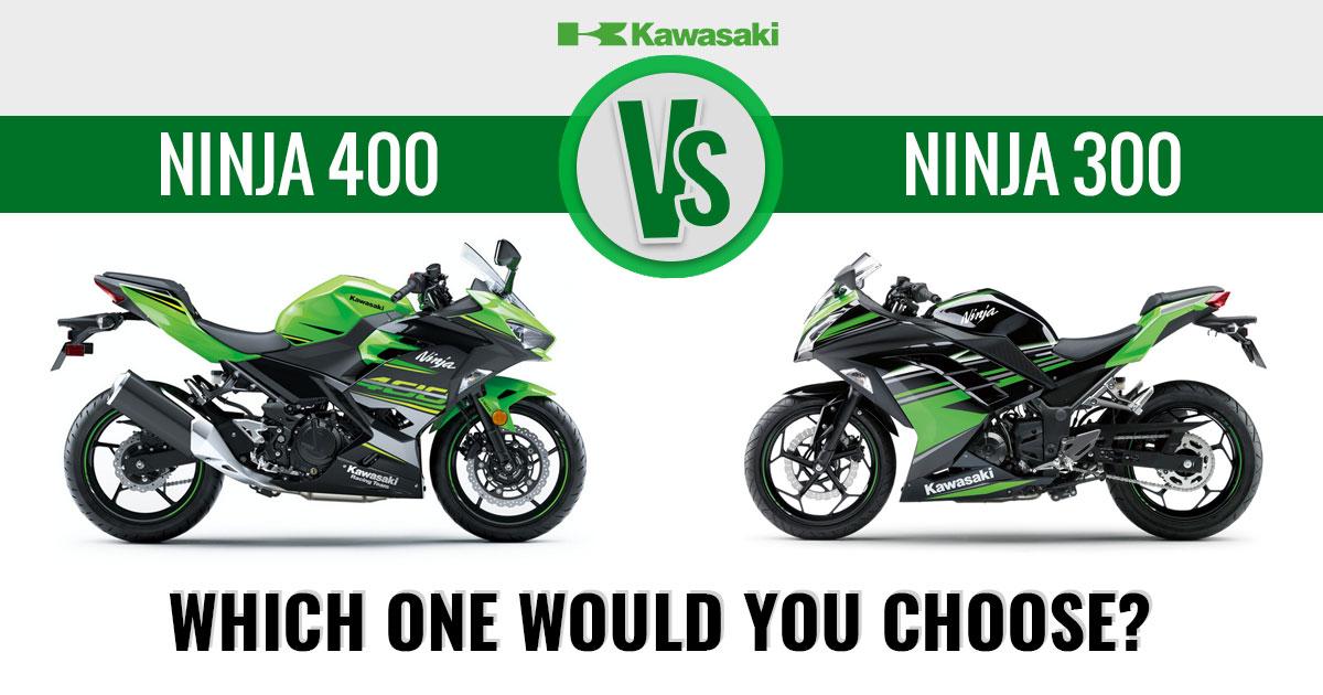 Kawasaki Ninja 400 Vs Ninja 300 Which One Would You Choose