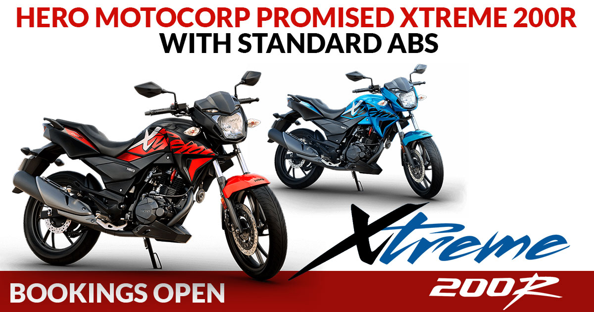Bookings Open Hero Motocorp Promised Xtreme 200r With Standard Abs